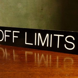 Off Limits Institutional Sign