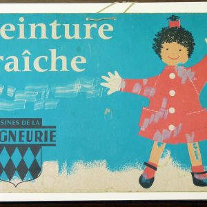 Vintage French Wet Paint sign by Usines de la Seigneurie