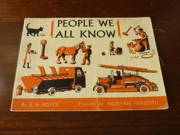 People We All Know by E. R. Boyce (Macmillan) Illustrated by Norman Meredith 1955
